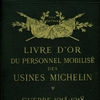 Livre d'or du personnel Michelin 1914 1918